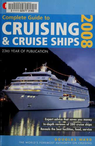 Berlitz complete guide to cruising & cruise ships 2008 by Douglas Ward