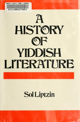A History of Yiddish literature by Sol Liptzin