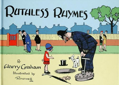 Ruthless rhymes for heartless homes by Graham, Harry