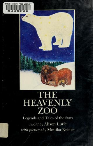 The heavenly zoo by Alison Lurie