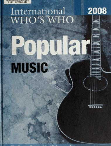 International who's who in popular music2008 by
