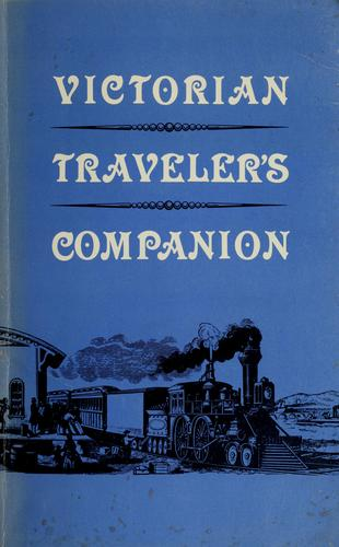 Victorian traveler's companion by Holly Chamberlain