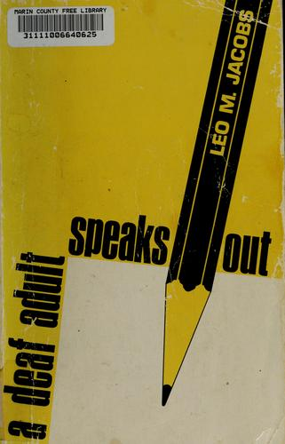 A deaf adult speaks out by Leo M. Jacobs