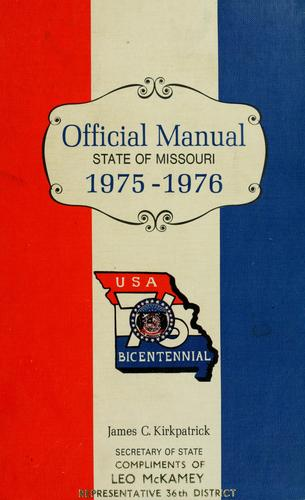 Official manual state of Missouri by Missouri. Office of the Secretary of State