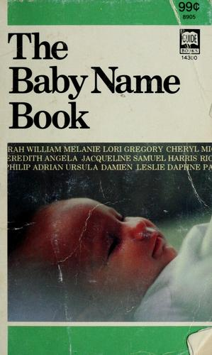 The baby name book by William E. Beam