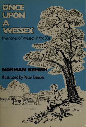 Once upon a Wessex by Norman Kemish