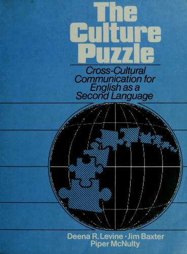 The culture puzzle by Deena R. Levine