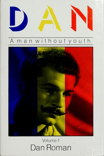Dan, a man without youth by Dan Roman