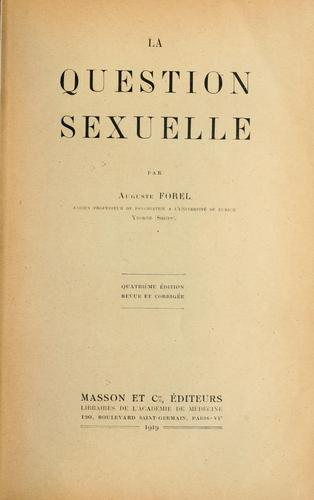 La question sexuelle by Auguste Forel