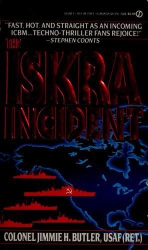 The Iskra incident by Jimmie H. Butler