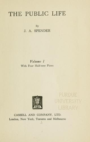 The public life by John A. Spender