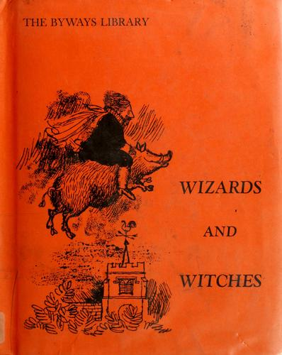 Wizards and witches by Frances Wilkins