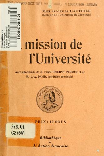 La mission de l'universite by Georges Gauthier