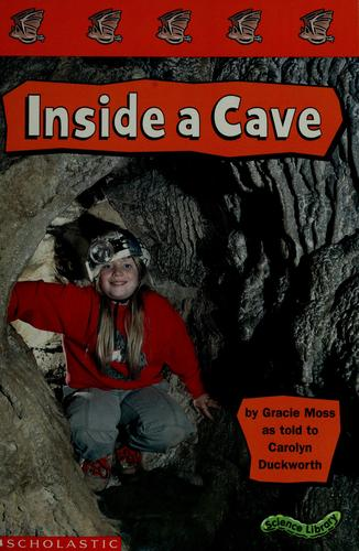 Inside a cave by Gracie Moss