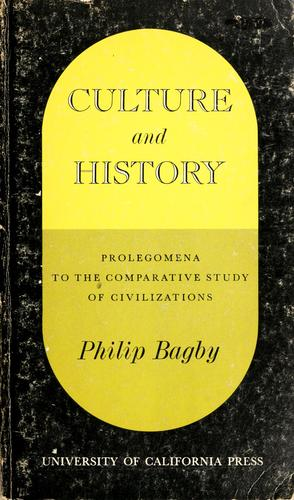 Culture and history by Philip Bagby