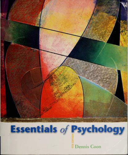 Essentials of psychology by Dennis Coon