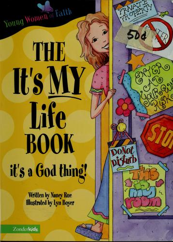 The it's my life book by Nancy N. Rue