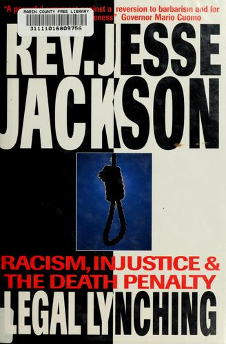 Legal lynching by Jesse Jackson