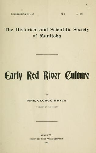 Early Red River culture by Marion Bryce