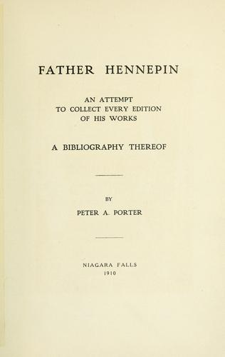 Father Hennepin by Peter A. Porter