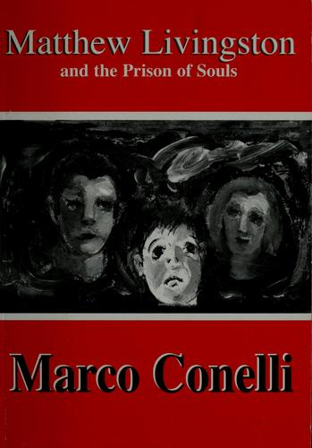 Matthew Livingston and the prison of souls by Marco Conelli