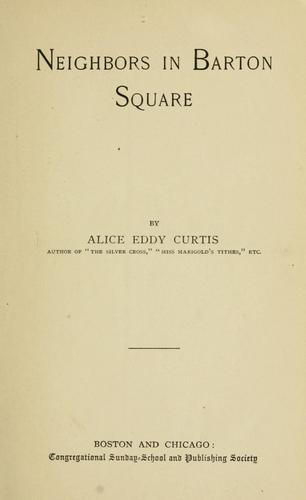 Neighbors in Barton Square by Alice Eddy Curtiss