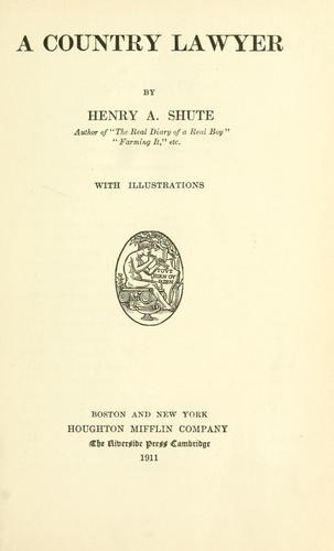 A country lawyer by Henry A. Shute