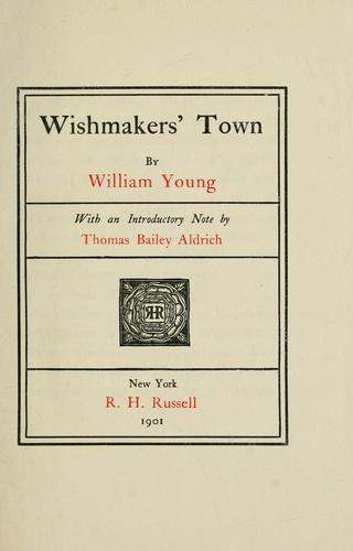 Wishmakers' Town by William Young