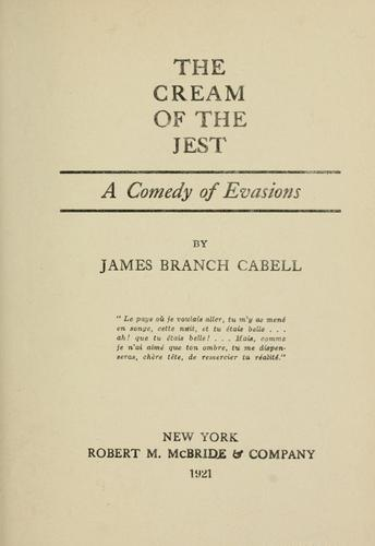 The cream of the jest by James Branch Cabell