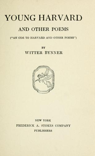 Young Harvard by Witter Bynner