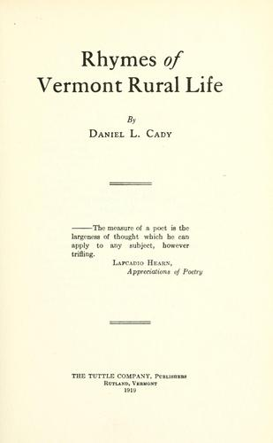 Rhymes of Vermont rural life by Daniel Leavens Cady