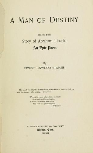 A man of destiny by Ernest Linwood Staples