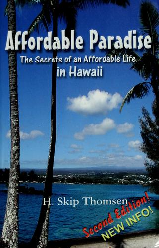 Affordable paradise by H. Skip Thomsen