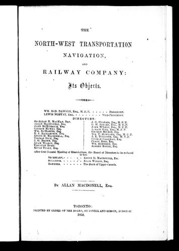 The North-West Transportation, Navigation and Railway Company by Allan MacDonell