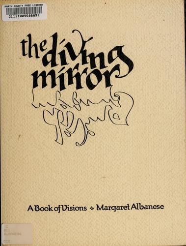 The diving mirror by Margaret Albanese