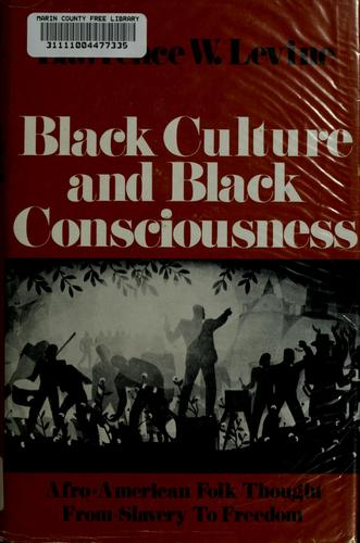 Black culture and black consciousness by Lawrence W. Levine