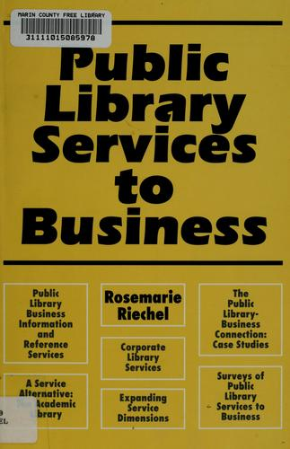 Public library services to business by Rosemarie Riechel