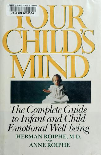 Your child's mind by Herman Roiphe