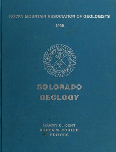 Colorado geology by Harry Christison Kent