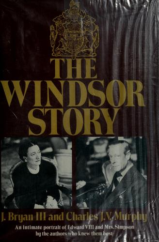 The Windsor story by Joseph Bryan