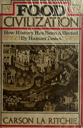 Food in civilization by Carson I. A. Ritchie