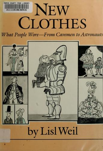 New clothes by Lisl Weil