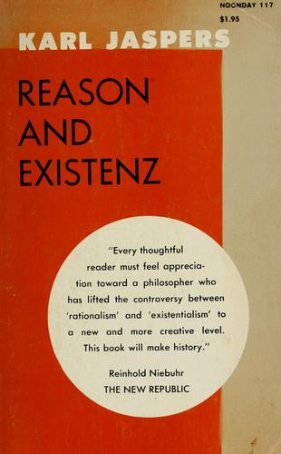 Reason and existenz by Karl Jaspers