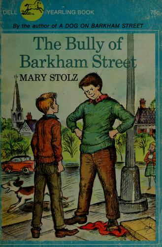 The bully of Barkham Street. by Jean Little
